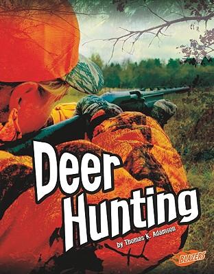 Deer Hunting By Adamson, Thomas K./ Peterson, Christine (EDT)