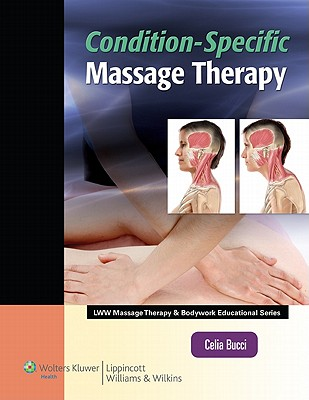 Condition-specific Massage Therapy By Bucci, Celia